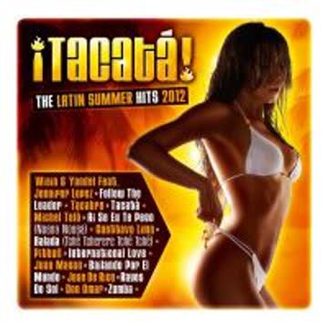 Diverse Latin - Tacata - the Latin Summer Hits 2012