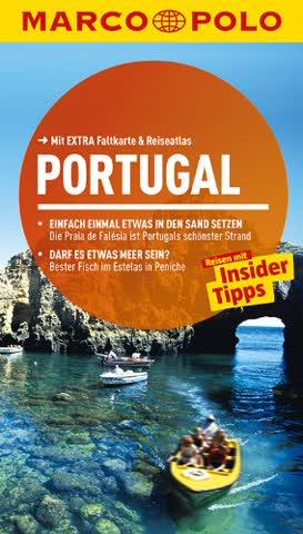 MARCO POLO Reiseführer Portugal: Reisen mit Insider Tipps. Mit Extra Faltkarte & Reiseatlas