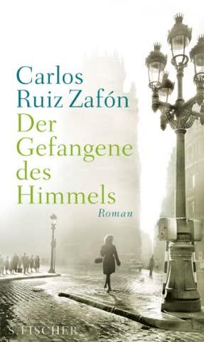 Der Gefangene des Himmels: Roman