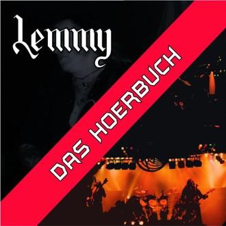 Lemmy - Das Hörbuch