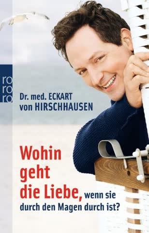 Wohin Geht Die Liebe, Wenn Sie Durch Den Magen Durch Ist? (German Edition)