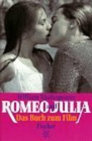 William Shakespeares Romeo und Julia: Das Buch zum Film