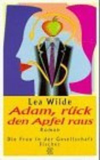 Adam, rück den Apfel raus