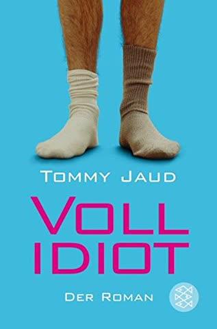 Vollidiot; Der Roman