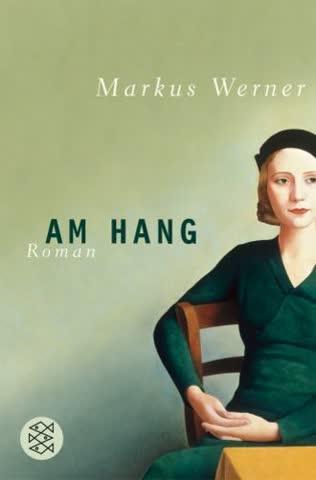 Am Hang: Roman