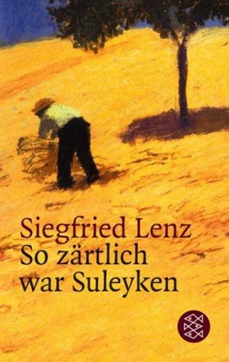 So Zärtlich War Suleyken; Masurische Geschichten