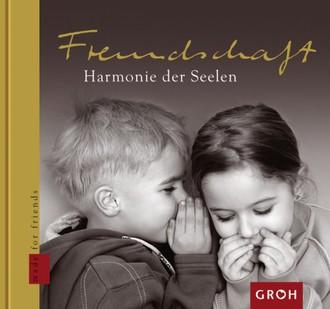 Freundschaft - Harmonie der Seelen