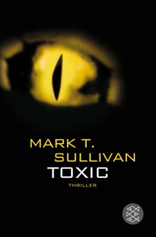 Toxic: Der Biss - Das Feuer - Die Hölle