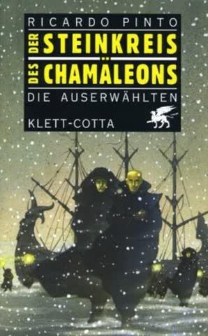 Der Steinkreis Des Chamäleons 1. Die Auserwählten