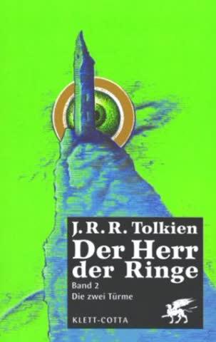 Der Herr der Ringe. Ausgabe in neuer Übersetzung und Rechtschreibung: Die zwei Türme