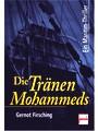 Die Tränen Mohammeds. Ein Maritim-Thriller