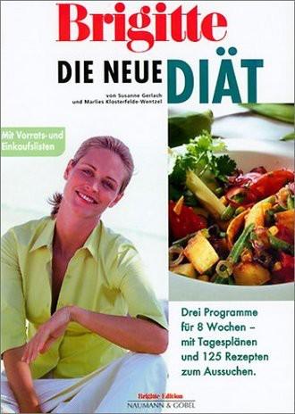 Brigitte Die neue Brigitte-Diät (Brigitte Edition)