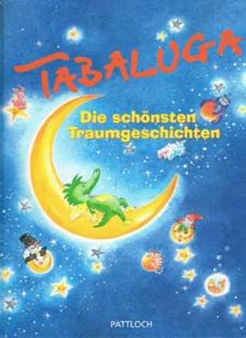 Tabaluga, Die schönsten Traumgeschichten