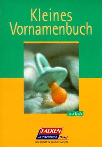 Kleines Vornamenbuch.