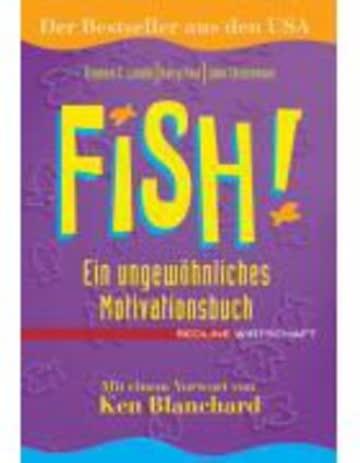 Fish! Ein ungewöhnliches Motivationsbuch (Redline Wirtschaft bei ueberreuter)