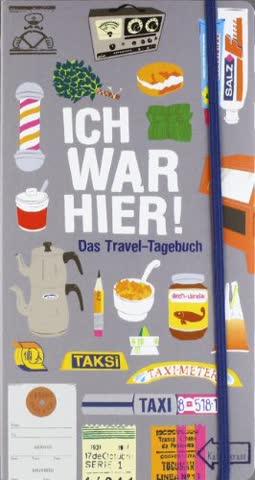 Ich war hier!: Das Travel-Tagebuch
