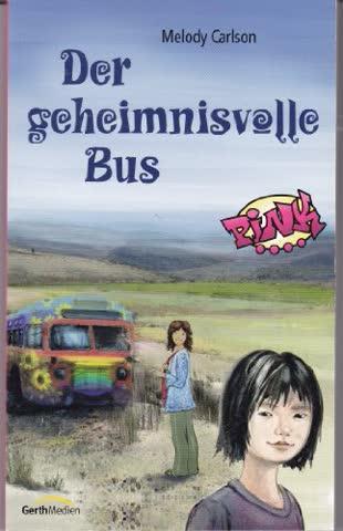 Der geheimnisvolle Bus: Teil 2 der PINK-Serie