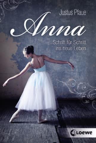 Anna: Schritt für Schritt ins neue Leben