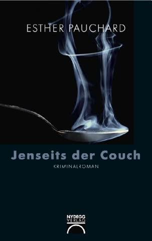 Jenseits der Couch: Kriminalroman