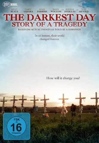 The Darkest Day - Story of a Tragedy