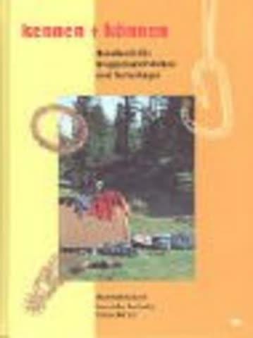 Kennen Und Können; Handbuch Für Gruppenaktivitäten Und Ferienlager