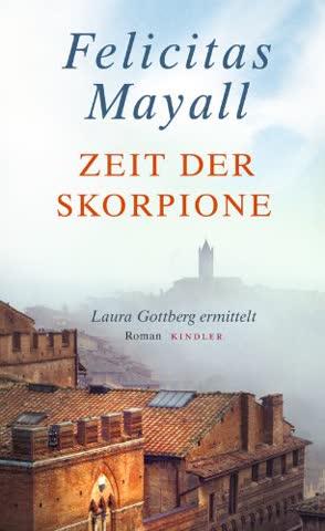 Zeit der Skorpione: Laura Gottbergs achter Fall (Laura Gottberg ermittelt, Band 8)
