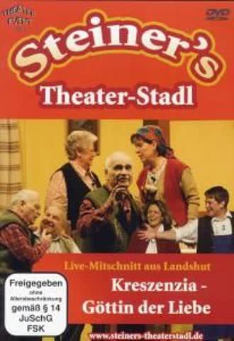 Steiner's Theater-Stadl - Kreszenzia: Göttin der Liebe