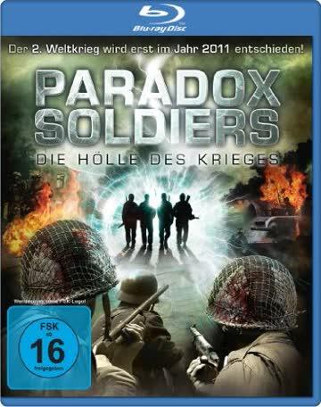 Paradox Soldiers - Die Hölle des Krieges [Blu-ray]