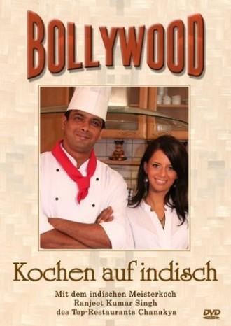 Bollywood - Kochen auf indisch