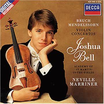 Joshua Bell - Bruch/Mendelssohn Violin Concertos