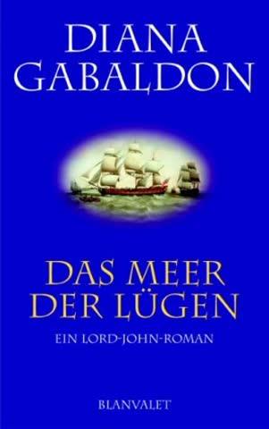Das Meer der Lügen. Ein Lord-John-Roman