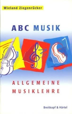 ABC Musik Allgemeine Musiklehre