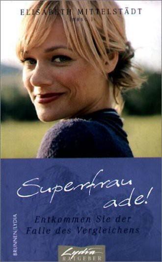 Superfrau Ade!; Entkommen Sie Der Falle Des Vergleichens