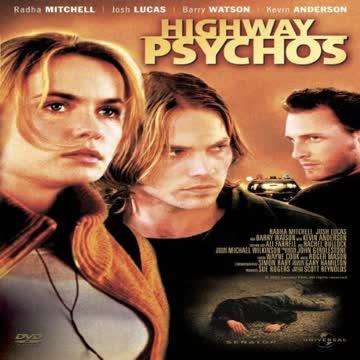 Highway Psychos