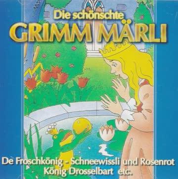 Die schönschte Grimm Märli