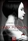 DARK MISSION - Fegefeuer: Roman: Fantasy