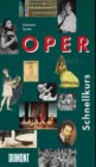 DuMont Schnellkurs Oper.