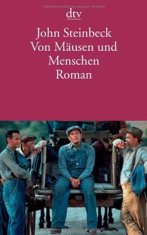Von Mäusen und Menschen: Roman (dtv Literatur)