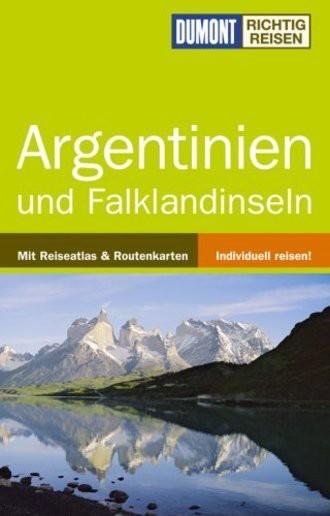 Argentinien; Und Falklandinseln. Mit Reiseatlas Und Routenkarten. Individuell Reisen!