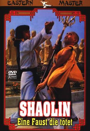 Shaolin - Eine Faust die tötet