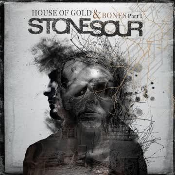 Stone Sour - House of Gold & Bones Part 1