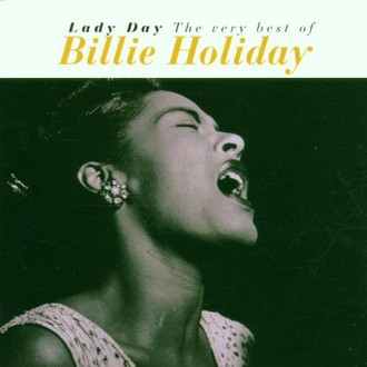 Billie Holiday - Lady Day (the Very Best of Bil