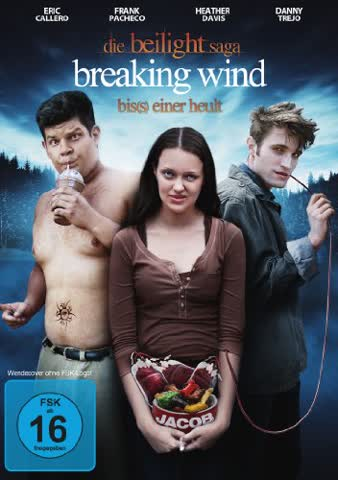 Die Beilight Saga: Breaking Wind - Bis(s) einer heult