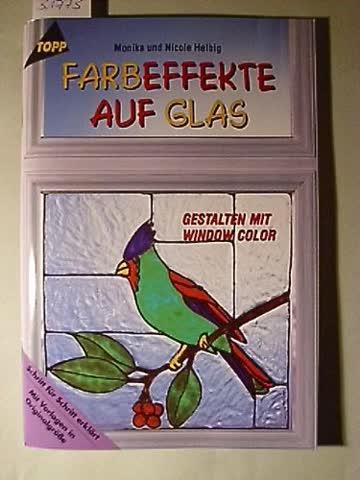 Farbeffekte auf Glas
