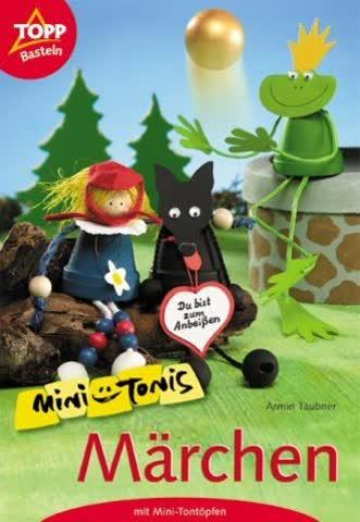 Mini-Tonis Märchen: Märchenfiguren aus Mini-Tontöpfen