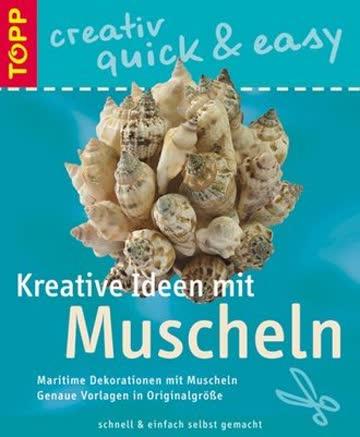 Kreative Ideen mit Muscheln