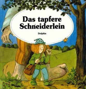 Das tapfere Schneiderlein (Bilderbücher)