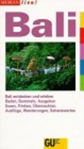 Bali. Merian live. Bali entdecken und erleben