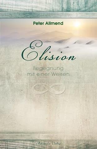 Elision: Begegnung mit einer Weisen