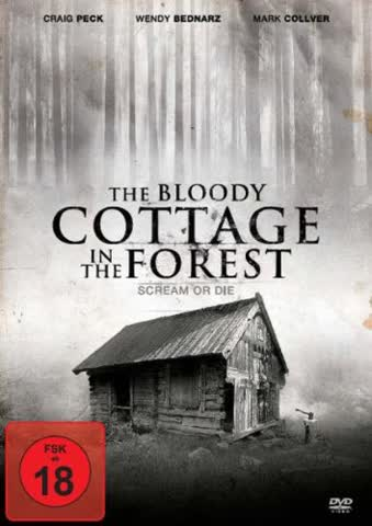 The Bloody Cottage in the Forest - Scream Or Die